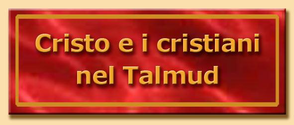 Frasi Matrimonio Talmud.Cristo E I Cristiani Nel Talmud