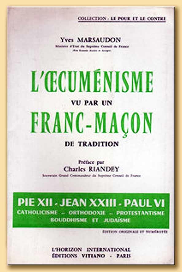 l'oecumenisme vu par un franc-maçon de tradition - yves marsaudon